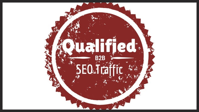 increase qualified b2b seo traffic
