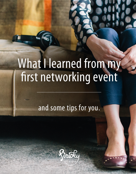 What I learned from my first networking event- and some tips for you! by finicky designs