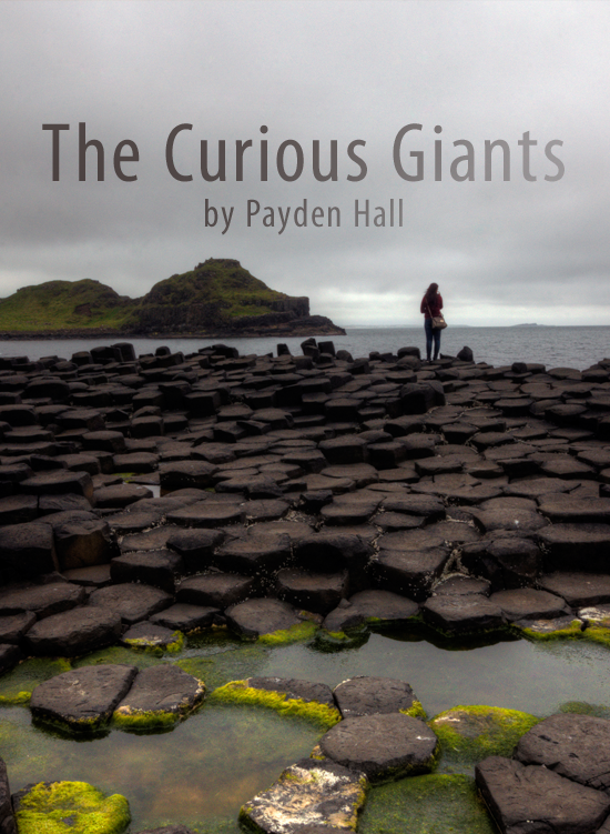 The Curios Giants by Payden Hall
