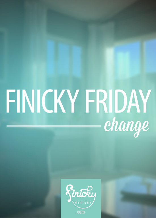 Finicky Friday - a behind-the-scenes look at the design business