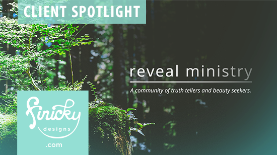 Client spotlight: Reveal Ministry