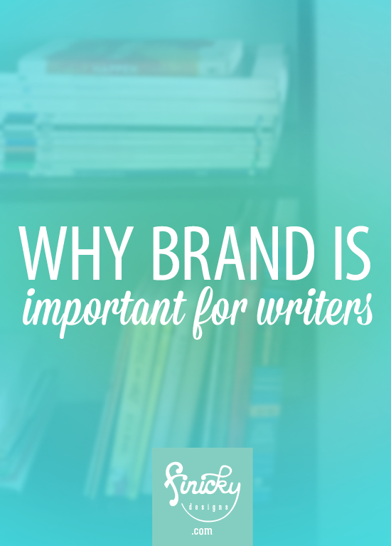 Why Brand is Important for Writers | Finicky Designs