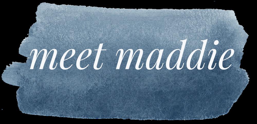 meet maddie button.png