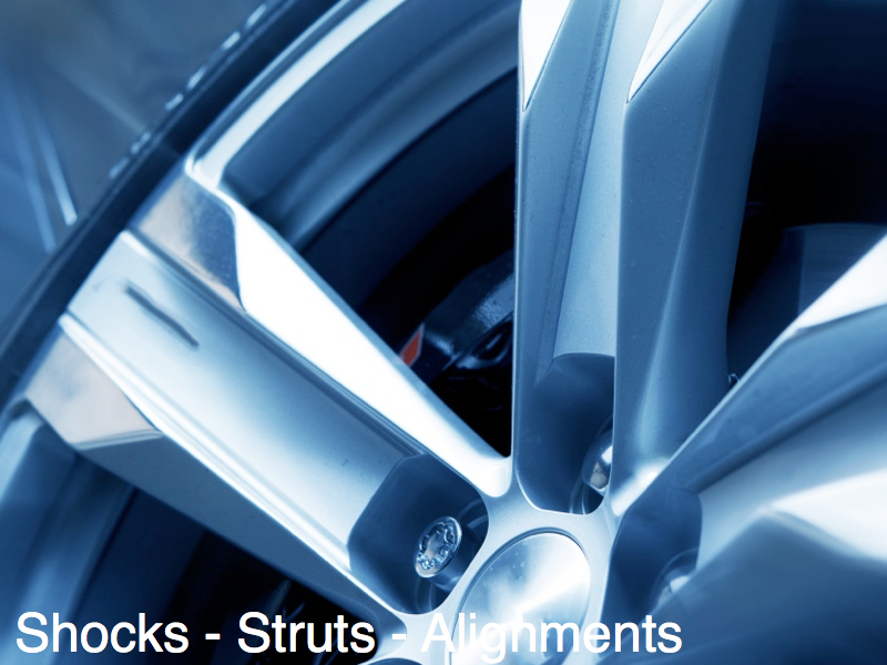 Shocks - Struts - Alignments