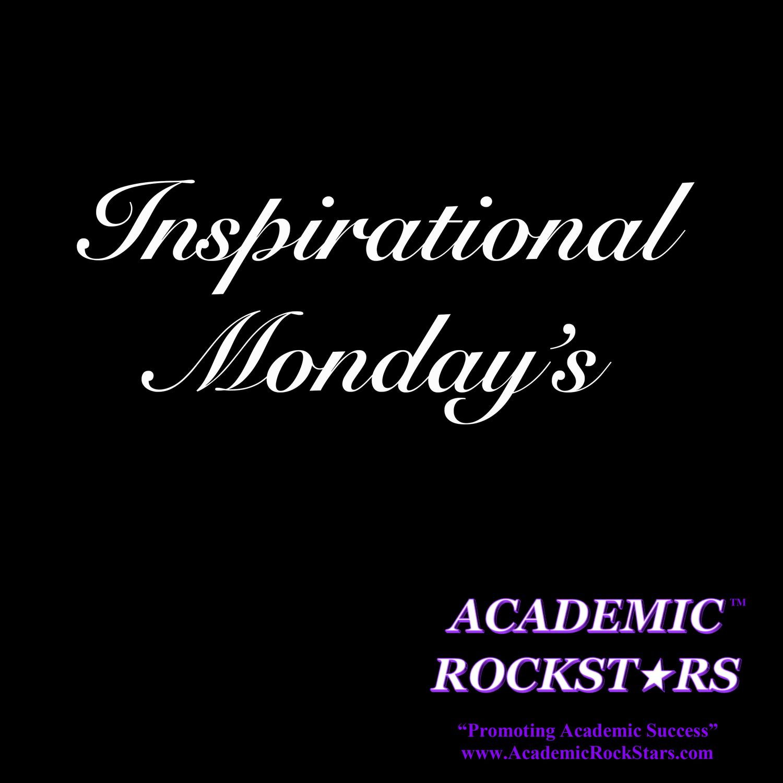 Inspirational Monday's -