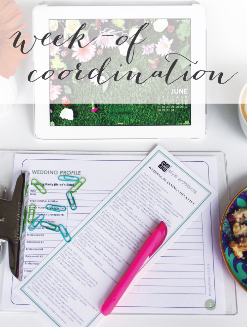 Week of coordination for weddings and events