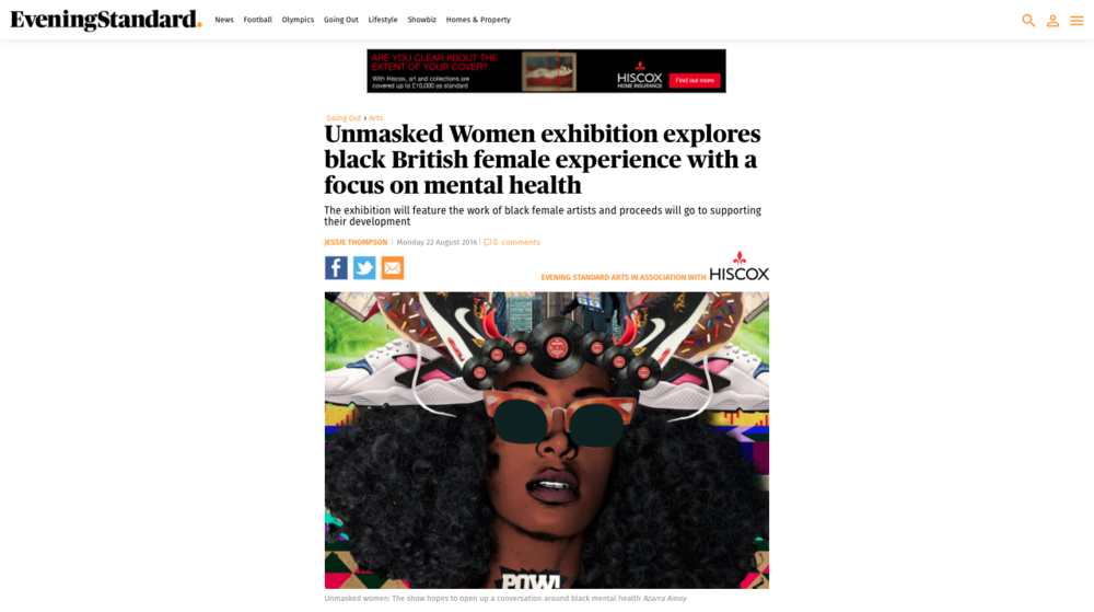 http://www.standard.co.uk/goingout/arts/unmasked-women-exhibition-explores-black-british-female-experience-with-a-focus-on-mental-health-a3326656.html