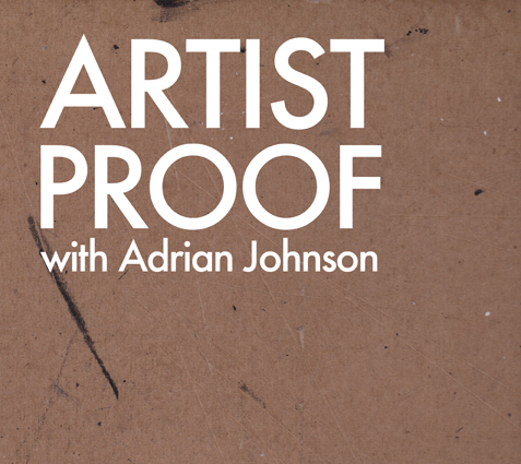 Artist Proof with Adrian Johnson.jpg