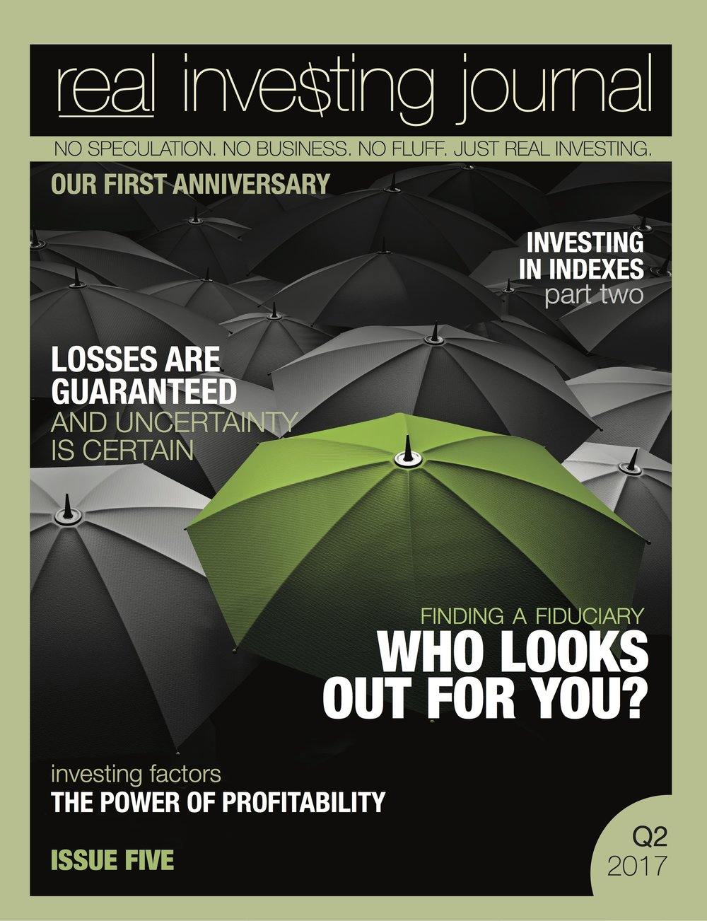 Issue Five of  real investing journal  - edited and published quarterly  by 3rd Act columnist and financial radio host Don McDonald