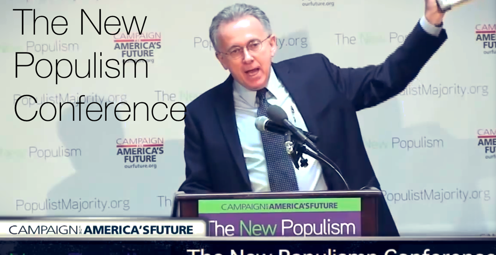 May 22, 2014, Campaign for America's Future hosted the New Populism Conference. The conference called together progressive leaders from across the country to talk about our new populist movement.