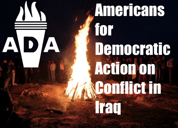 Image  Source .  ADA has taken a strong stance against an ongoing conflict in Iraq.  Check out the link for more .