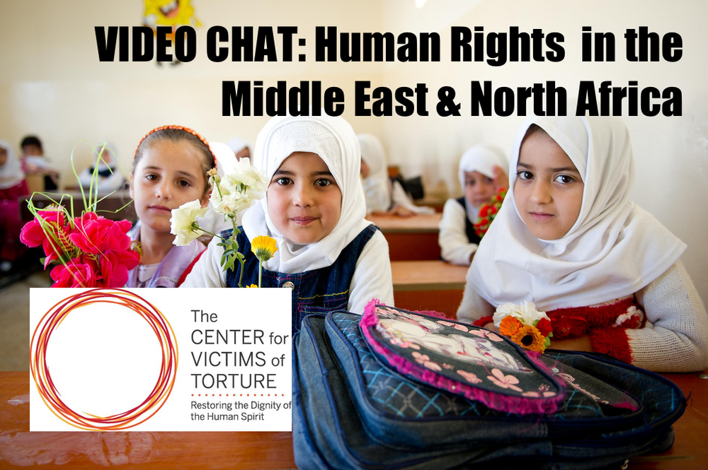 Image  Source .  The Center for Victims of Torture gave a  recent video chat  about the state of human rights in the Middle East and Northern Africa. Check out their page for a rundown of the chat or the video below of the chat itself.