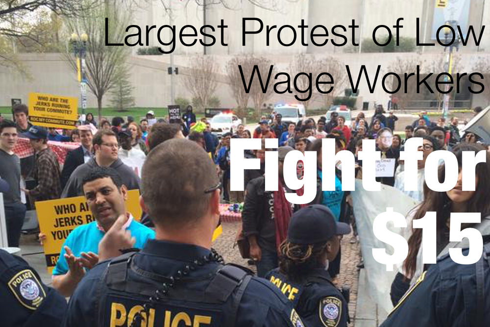 This past Wednesday, April 15, 2015, Low Wage Workers across the country marched through the streets demanding a livable wage. Turns out, it was the largest nationwide protest of low wage workers in US history.