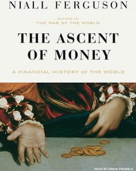 Ascent-of-Money-Niall-Ferguson-unabridged-Tantor-Audio-books.jpg