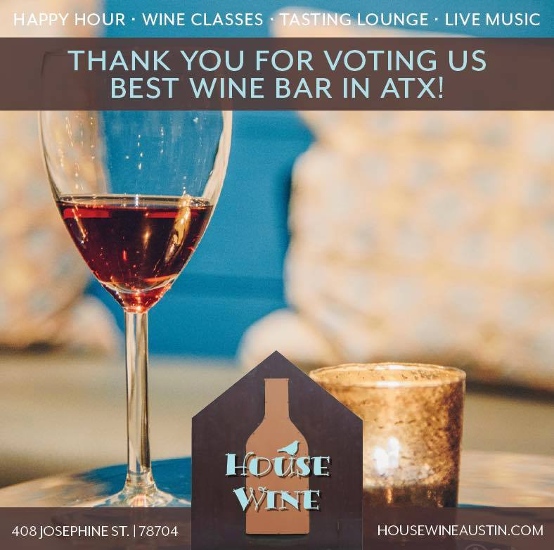 Named Best Wine Bar in the ATX by Austin Monthly!