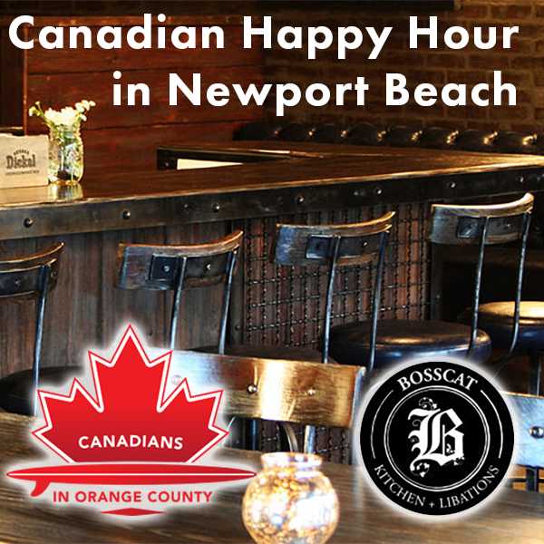 Happy Hour at Bosscat Kitchen — Canadians in Orange County
