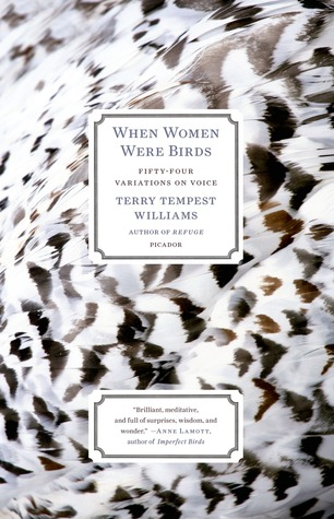 [image description: the book cover of When Women Were Birds. The background is an up-close photo of the side of a bird with brown and white feathers; the shot is so zoomed in that all you can see if feathers. The title and author name are in boxes in the foreground.]