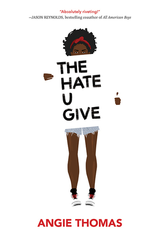 [image description: the book cover of The Hate U Give. The background is solid white and the foreground is a painted cartoon of a young black girl holding a sign with the book's title.]