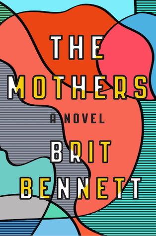 [image description: the book cover of The Mothers. The cover is a pattern of gray and brightly colored geometric shapes in the vague outline of a woman's head.]