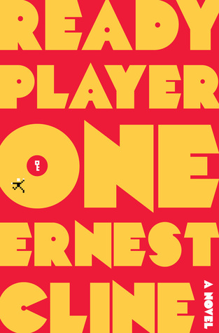 "[image description: book cover for Ready Player One. Red background with the title and author name in a chunky yellow font. There's a small pixilated person jumping to reach a pixilated key inside the ""O"" in ""One.""]"