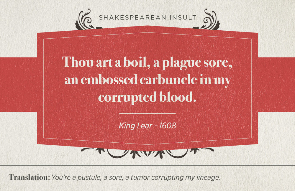 "[image description: infographic with the Shakespearean insult: ""Thou art a boil, a plague sore, an embossed carbuncle in my corrupted blood.""]"