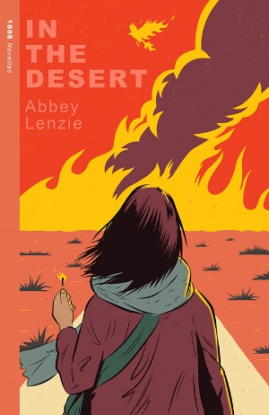 [image description: book cover of In The Desert. In the background is a red sky with yellow fire and purple smoke billowing and in the foreground is a girl in a purple jacket holding a match. The girl has her back to the reader.]
