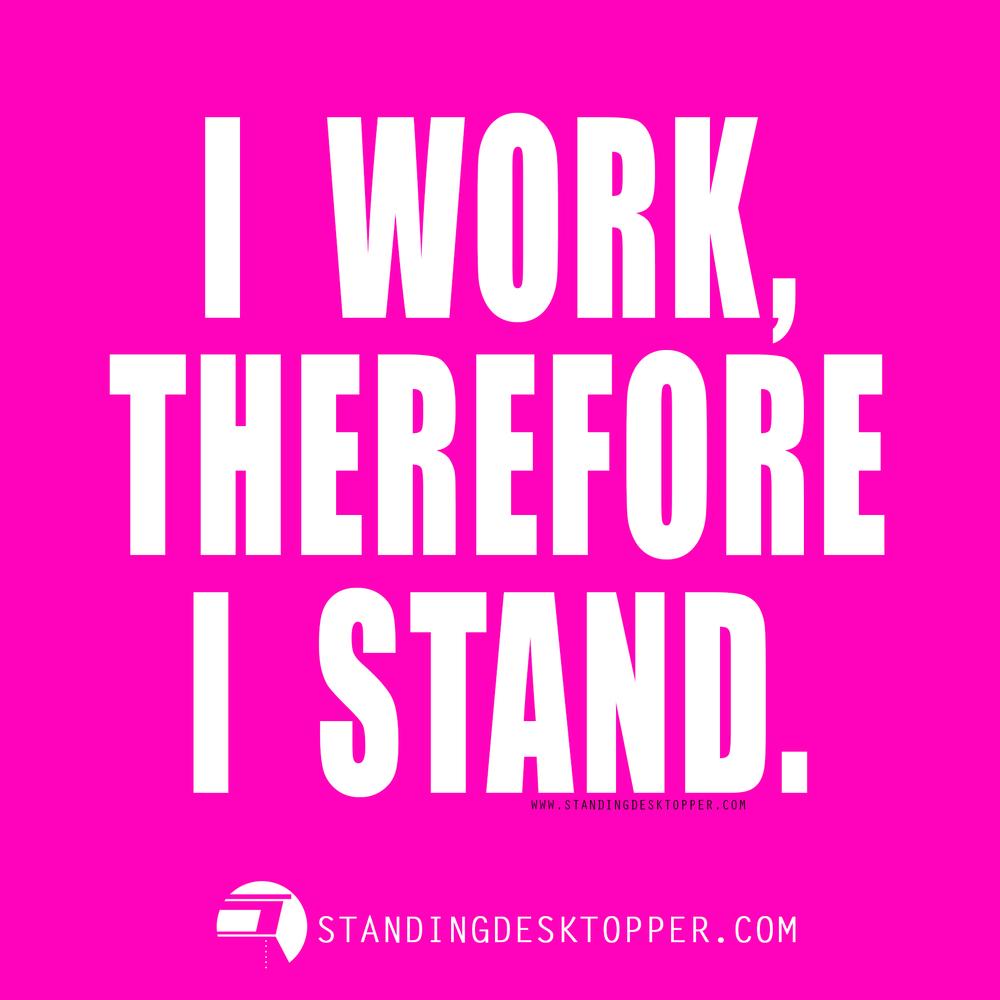 StandingDeskTopper_I_Think_Therefore_I_Am.jpg