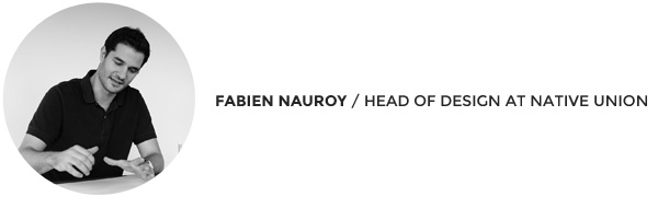 Fabien Nauroy | Native Union