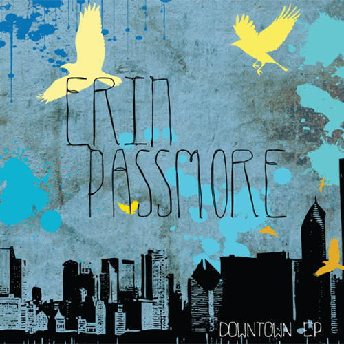 Copy of Erin Passmore - The Downtown EP
