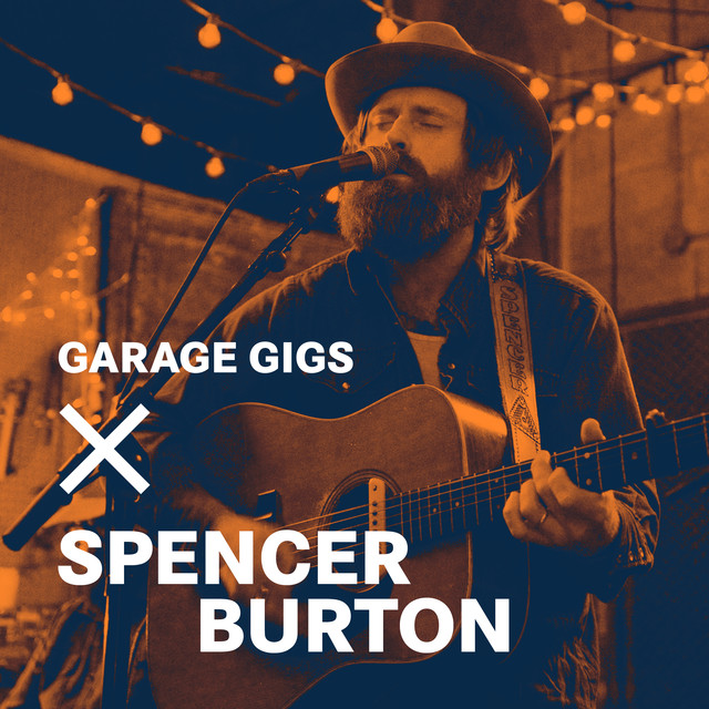 Spencer Burton - Garage Gigs