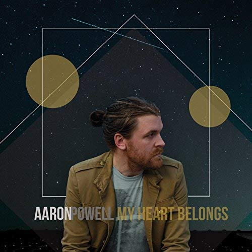 Aaron Powell - My Heart Belongs