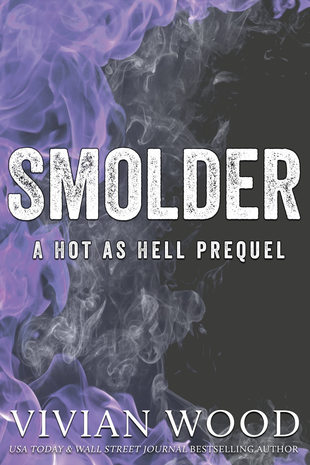 Smolder - A FREE Hot As Hell Prequel