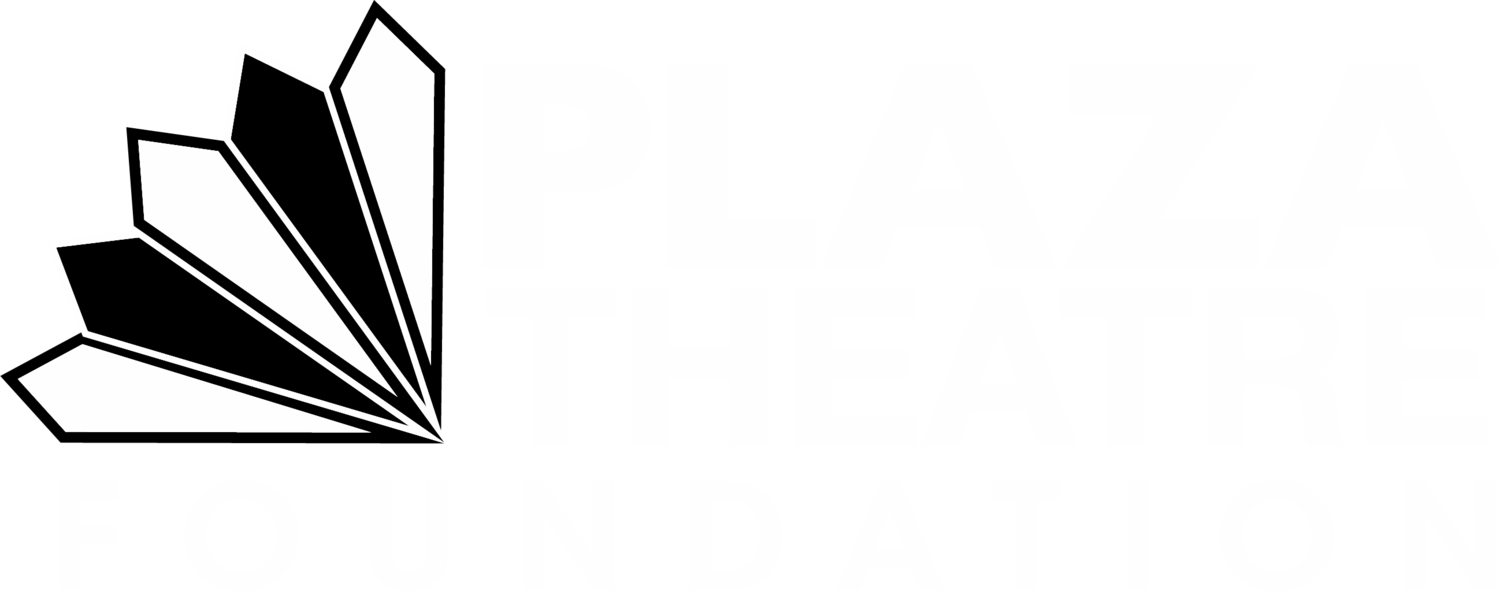 The Plaza Theatre Foundation