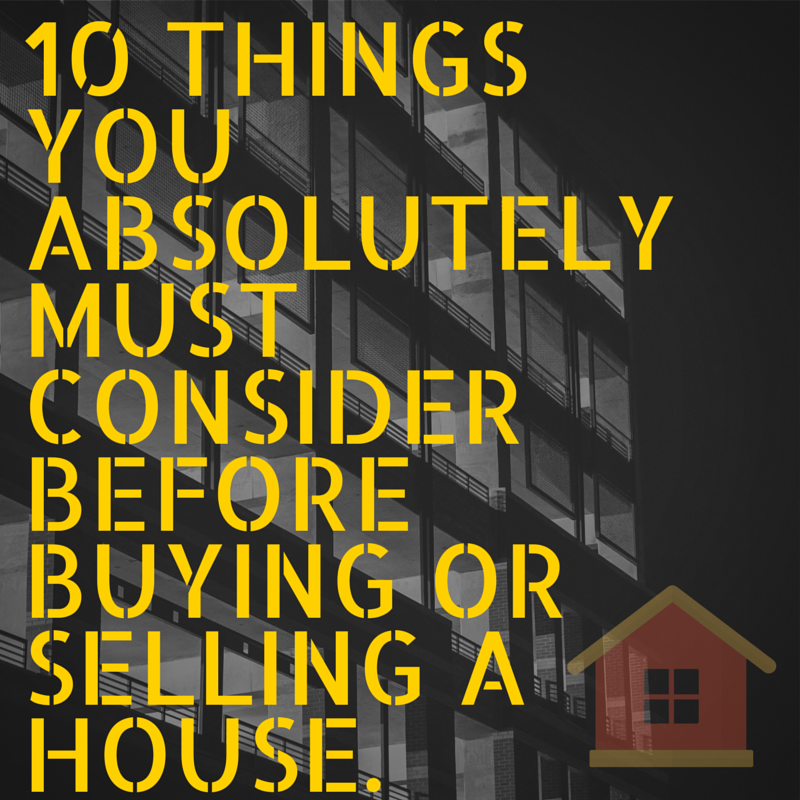 thingstoconsiderwhensellingorbuyignahome