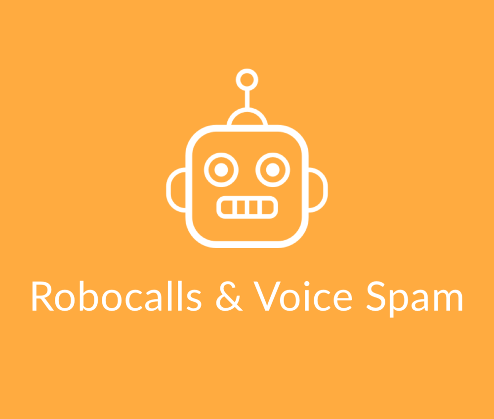 Robocalls & Voice Spam