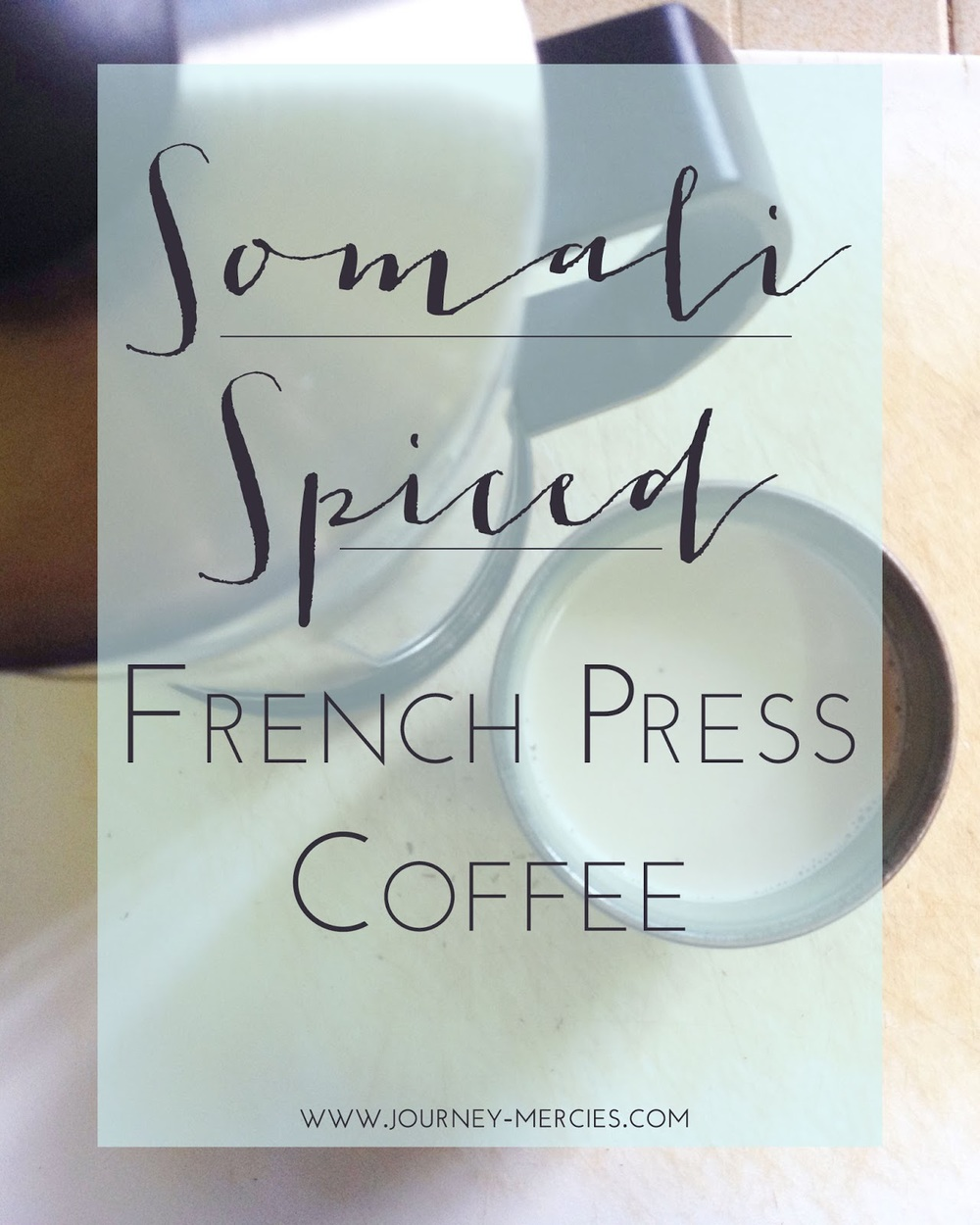 Somali Spiced French Press Coffee - a recipe for a delicious mix of coffee steeped in milk with cardamom, cinnamon, and sugar