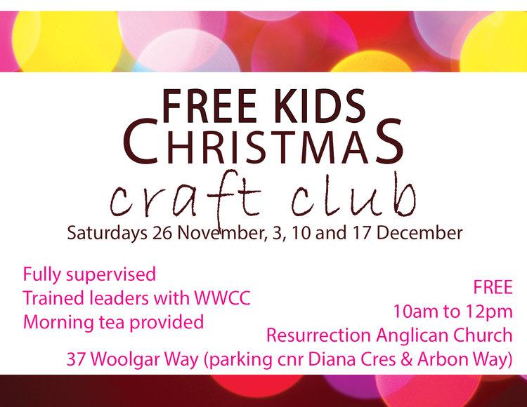 Kids Christmas Craft Club Resurrection Anglican Church