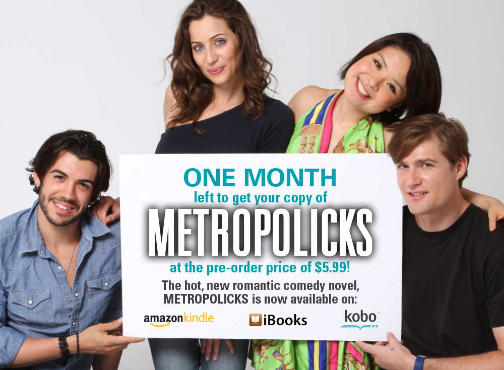 Metropolicks book cover models: Davide Filippini, Tina Telalyan, Gabby Jiayin She, Ryan DaWalt  Photo credit: Maggie Law     Graphic design: Emily Chen