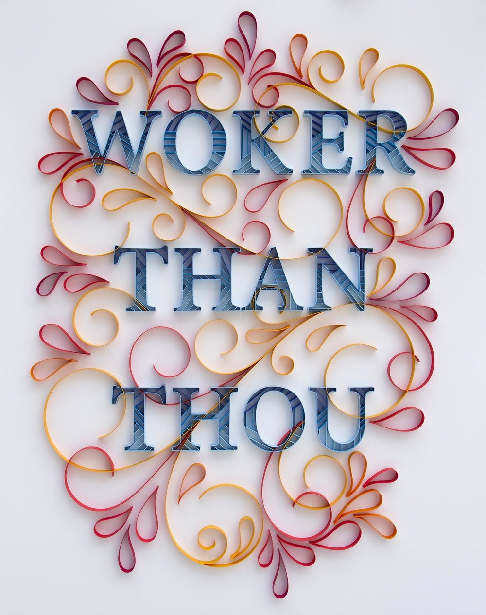 "SOLD! Woker Than Thou 24"" x 30"""