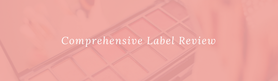 Comprehensive Label Review for Australian cosmetics