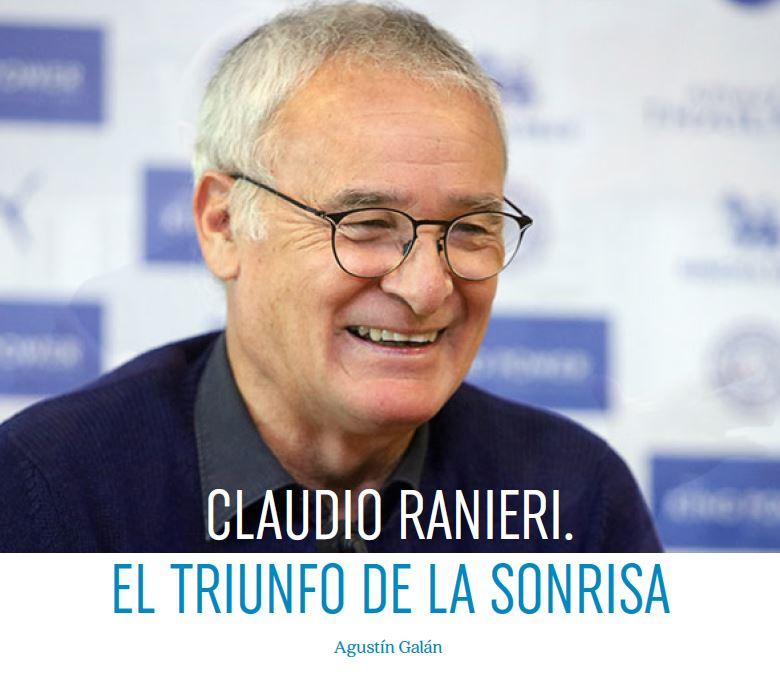 Claudio Ranieri. El triunfo de la sonrisa