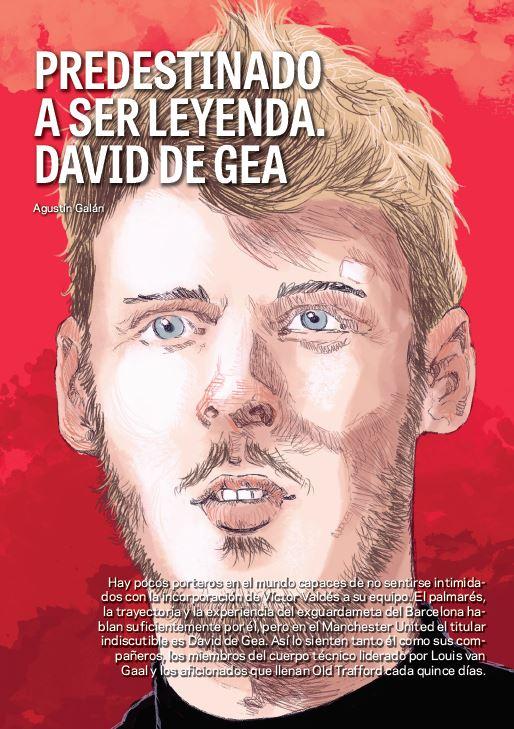 David de Gea. Predestinado a ser leyenda