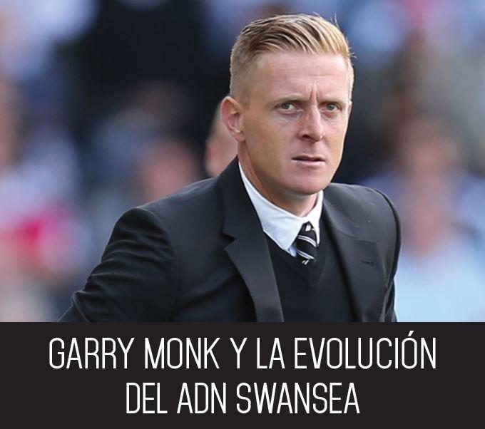 Garry Monk y la evolución del ADN Swansea