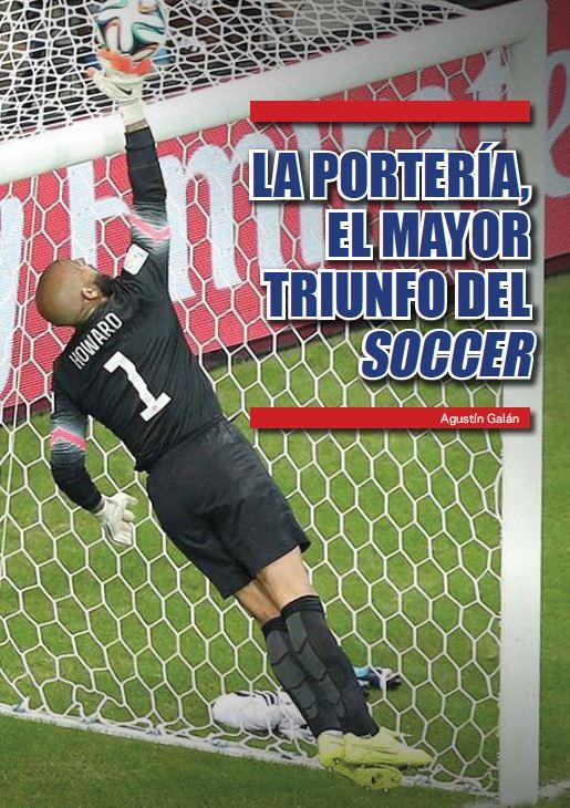 La portería, el mayor triunfo del 'soccer'