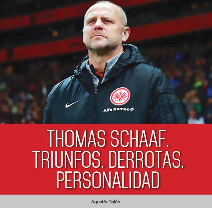 Thomas Schaaf. Triunfos, derrotas, personalidad