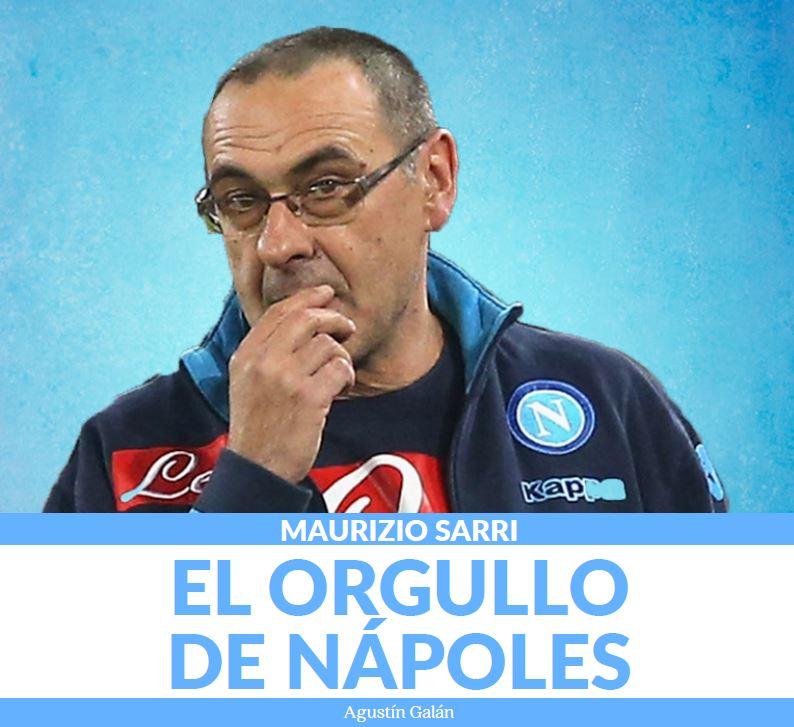Maurizio Sarri. El orgullo de Nápoles