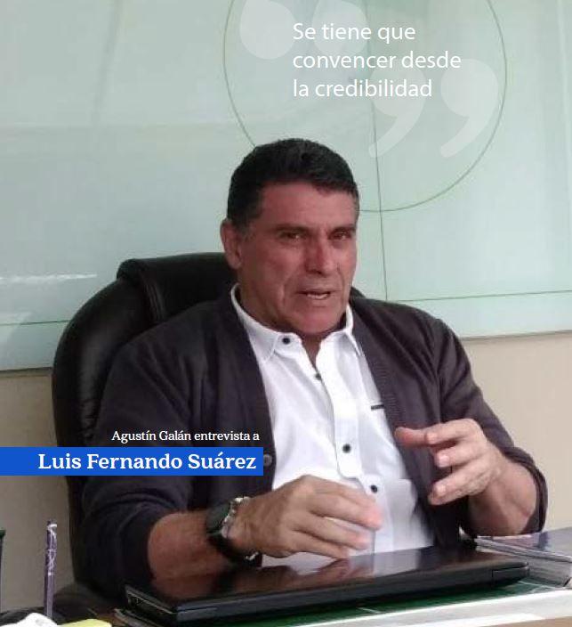 Entrevista a Luis Fernando Suárez (Jul/Ago-2018)