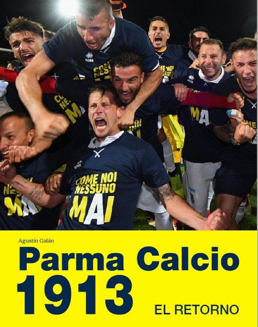 Parma Calcio 1913. El retorno (Oct-2018)