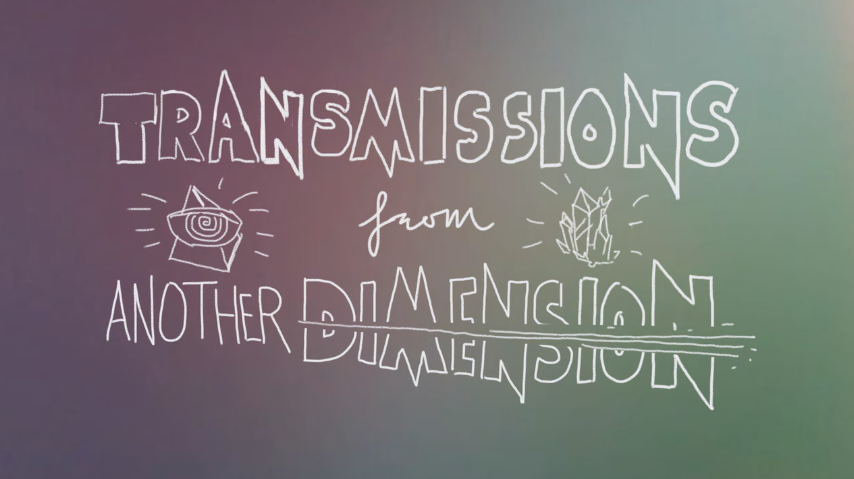 "Title graphics for ""Transmissions from Another Dimension"""