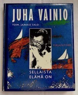 Juha Vainio Sellaista elämä on.jpeg